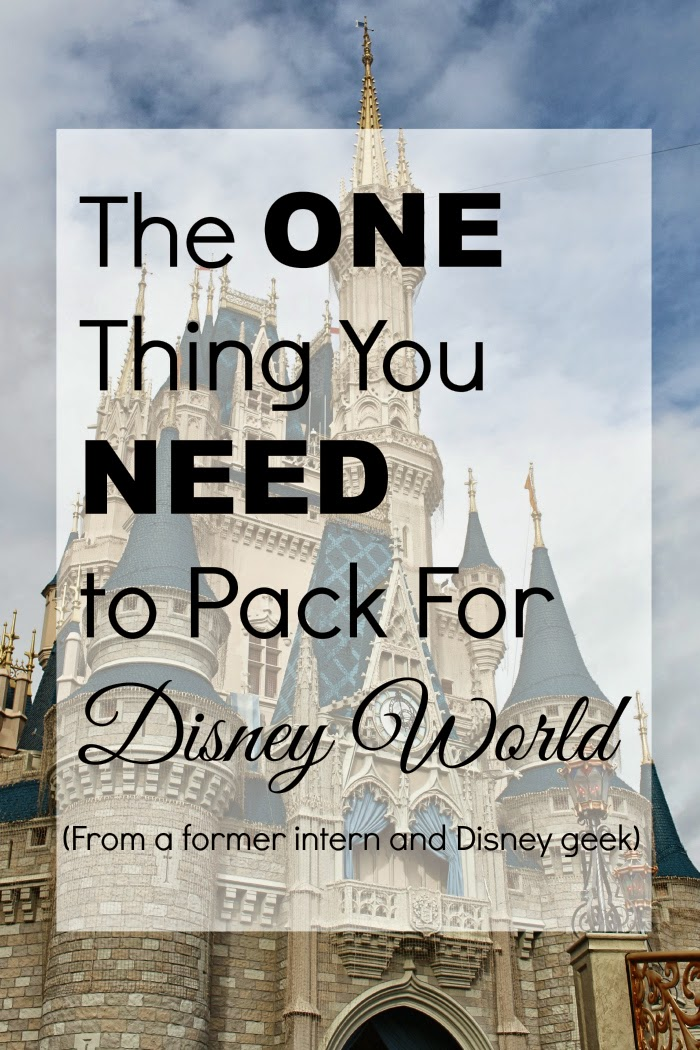 The One Thing You Need to Pack For Disney